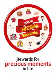 Seylan Mega Rewards for the Precious Moments in Life