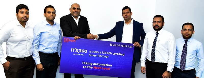 (From left) EGUARDIAN Product Manager & UiPath Practice Head Shervin Janze, EGUARDIAN VP Sales & Operations Mafaz Fahrid, EGUARDIAN CEO Suresh de Silva, ITX360 CEO Imran Vilcassim, ITX360 Head of RPA Practice Chinthaka Athulathmudali, ITX360 Head of Digital Solutions Irshard Zahir